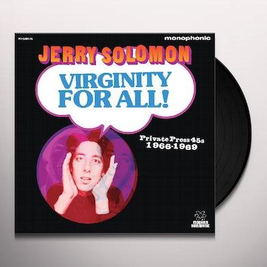 Jerry Solomon VIRGINITY FOR ALL PRIVATE PRESS 45S 1966-1969 Vinyl Record