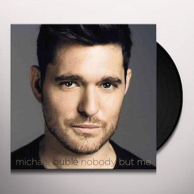 Michael Bublé NOBODY BUT ME Vinyl Record
