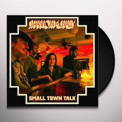 Shannon Mcnally SMALL TOWN TALK Vinyl Record