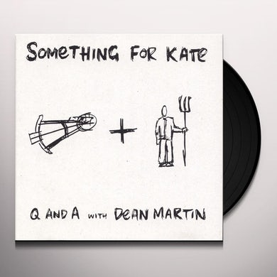 Something For Kate Q & A WITH DEAN MARTIN Vinyl Record
