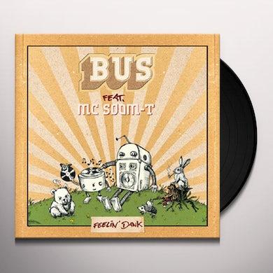Bus / Mc Soom-T FEELIN DANK Vinyl Record