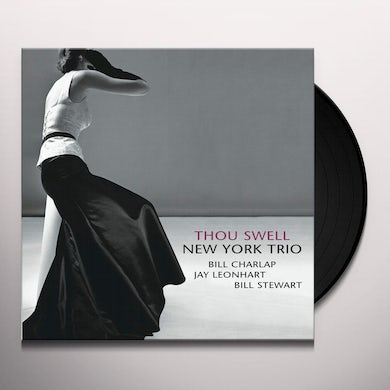New York Trio THOU SWELL Vinyl Record