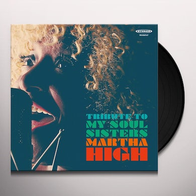 Martha High TRIBUTE TO MY SOUL SISTERS Vinyl Record