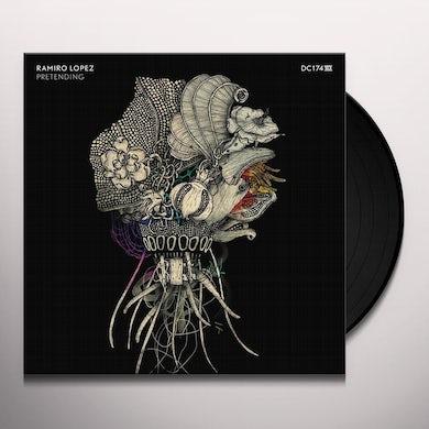 Ramiro Lopez PRETENDING Vinyl Record
