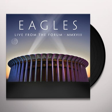 Eagles  Live From The Forum MMXVIII  (4 LP) Vinyl Record