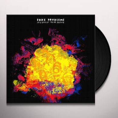 Fake Problems IT'S GREAT TO BE ALIVE Vinyl Record