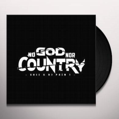Sole & Dj Pain 1 NO GOD NOR COUNTRY Vinyl Record