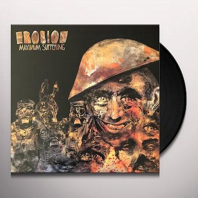 Erosion MAXIMUM SUFFERING Vinyl Record