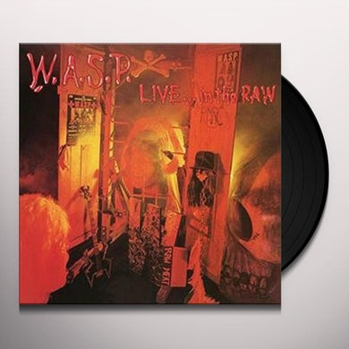 W.A.S.P LIVE IN THE RAW Vinyl Record