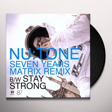 Nu:tone SEVEN YEARS/STAY STRONG Vinyl Record - UK Release