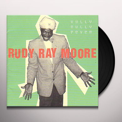 Rudy Ray Moore HULLY GULLY FEVER: R&B YEARS Vinyl Record