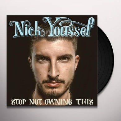 Nick Youssef STOP NOT OWNING THIS Vinyl Record