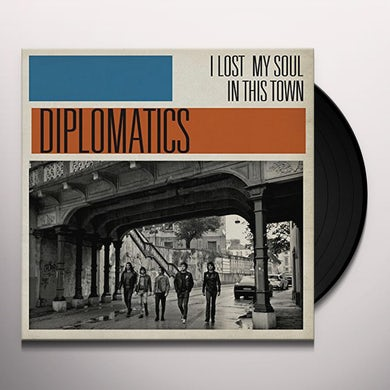 Diplomatics I LOST MY SOUL IN THIS TOWN Vinyl Record