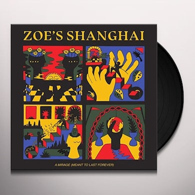 Zoe'S Shanghai MIRAGE (MEANT TO LAST FOREVER) Vinyl Record