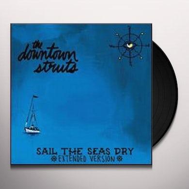Downtown Struts SAIL THE SEAS DRY Vinyl Record
