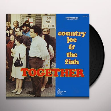 Country Joe & The Fish TOGETHER Vinyl Record