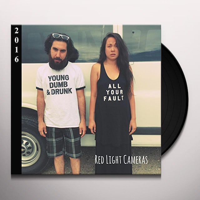 Red Light Cameras ALL YOUR FAULT Vinyl Record