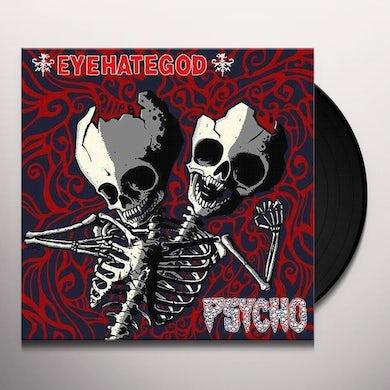 EYEHATEGOD / PSYCHO Vinyl Record