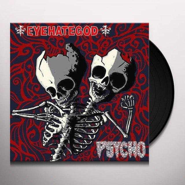 Eyehategod / Psycho