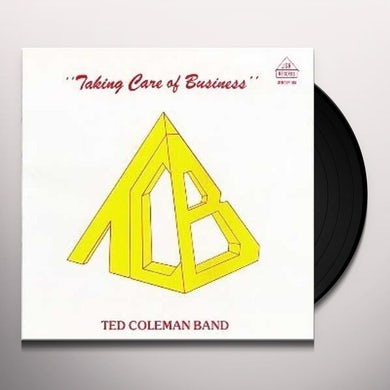 Ted Coleman Band TAKING CARE OF BUSINESS Vinyl Record