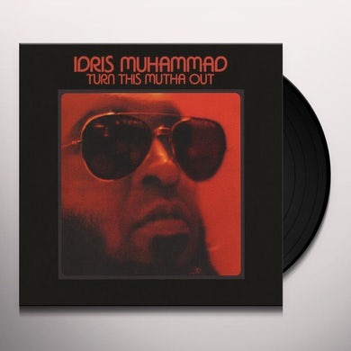 Idris Muhammad TURN THIS MUTHA OUT Vinyl Record