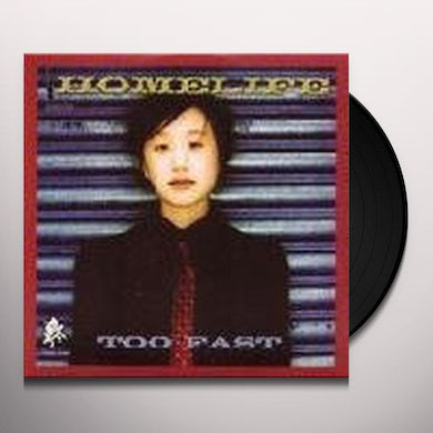 Homelife TOO FAST Vinyl Record - UK Release