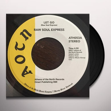 Raw Soul Express LET GO Vinyl Record