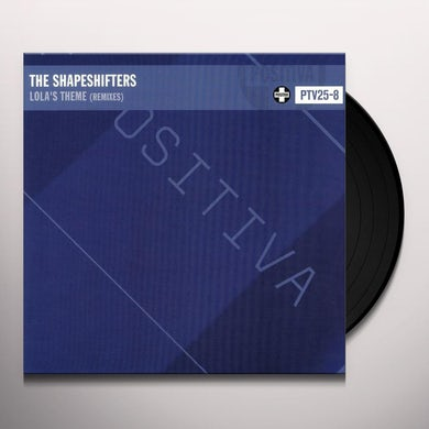 Shapeshifters LOLA'S THEME (MELLA DEE REMIX) Vinyl Record