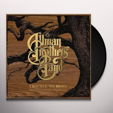 The Allman Brothers Band  Trouble No More: 50th Anniversary Collection (10-LP Box Set) Vinyl Record