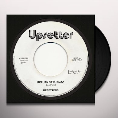 The Upsetters RETURN OF DJANGO / DOLLAR IN THE TEETH Vinyl Record