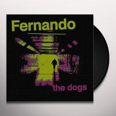 Fernando DOGS Vinyl Record