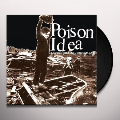 Poison Idea LATEST WILL & TESTAMENT Vinyl Record
