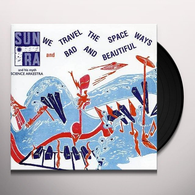 WE TRAVEL THE SPACEWAYS Vinyl Record