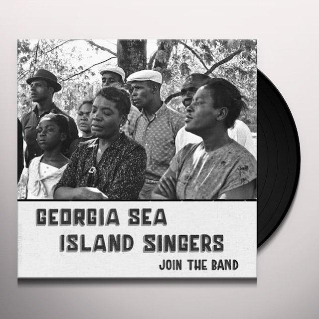 Georgia Sea Island Singers JOIN THE BAND Vinyl Record