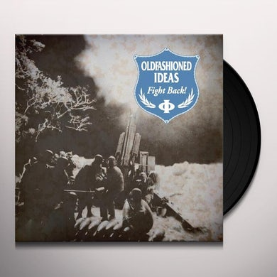 Oldfashioned Ideas FIGHT BACK Vinyl Record