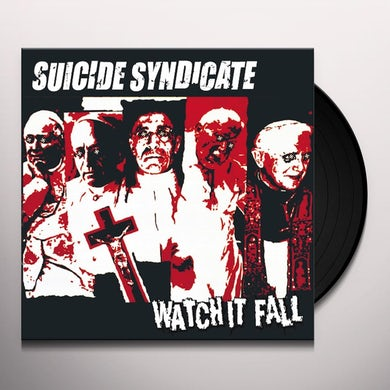 Suicide Syndicate WATCH IT FALL Vinyl Record