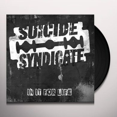 Suicide Syndicate IN IT FOR LIFE Vinyl Record