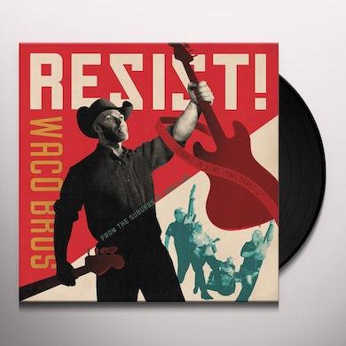 Waco Brothers RESIST! Vinyl Record