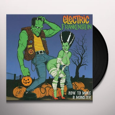 Electric Frankenstein How To Make A Monster Vinyl Record