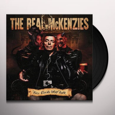 The Real McKenzies TWO DEVILS WILL TALK Vinyl Record