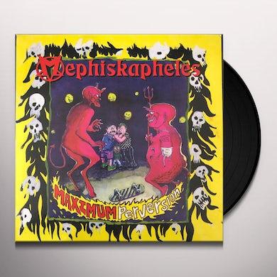 Mephiskapheles MAXIMUM PERVERSION Vinyl Record