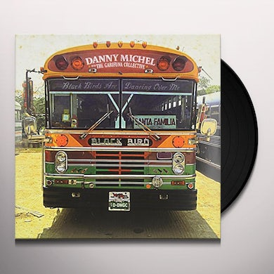 Danny Michel BLACK BIRDS ARE DANCING OVER ME Vinyl Record