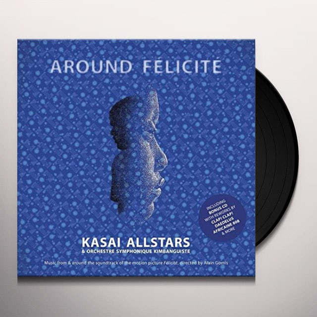 Kasai Allstars AROUND FELICITE - OST Vinyl Record
