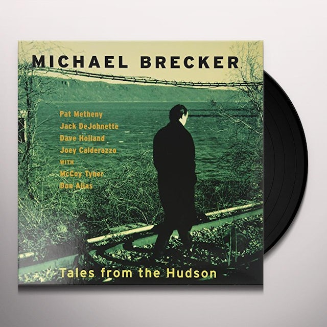Michael Brecker / Pat Methany / Jack Dejohnette TALES FROM THE HUDSON Vinyl Record