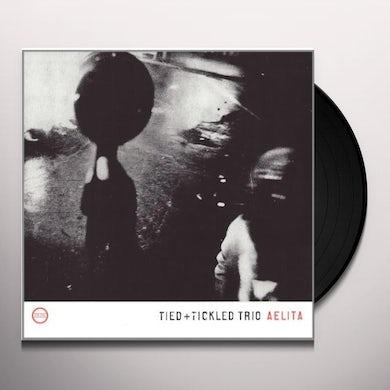 Tied & Tickled Trio AELITA Vinyl Record
