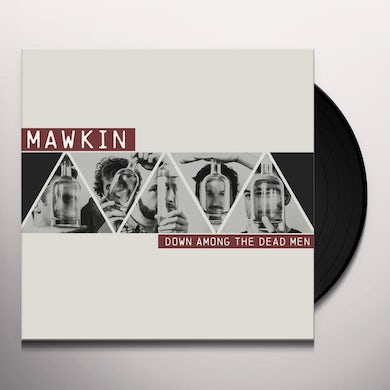 MAWKIN DOWN AMONG THE DEAD MEN Vinyl Record