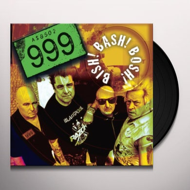 999 BISH! BASH! BOSH! Vinyl Record