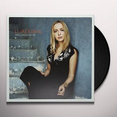 Lisa Ekdahl NAR ALLA VAGAR LEDER HEM Vinyl Record