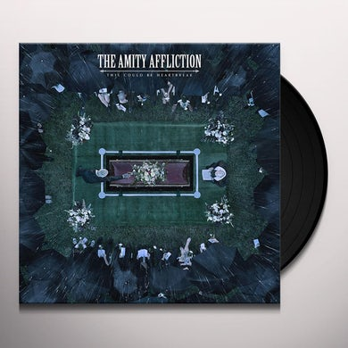The Amity Affliction THIS COULD BE HEARTBREAK Vinyl Record