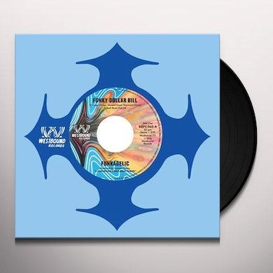 Funkadelic FUNKY DOLLAR BILL / INSTRUUMENTAL VERSION Vinyl Record